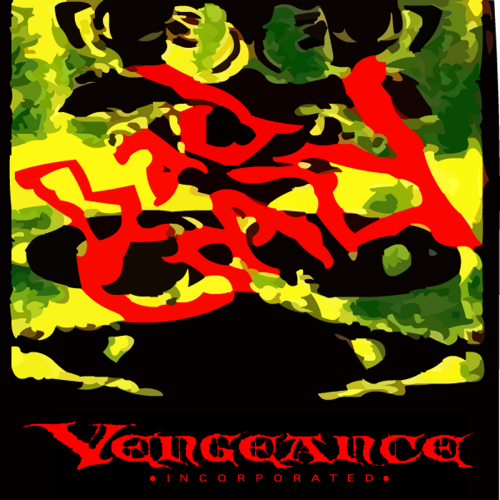 bad crazy cover vengeance incorporated