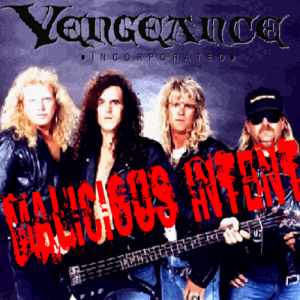 vengeance incorporated discography - malicious intent