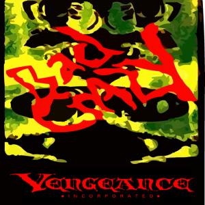 vengeance incorporated discography - bad crazy