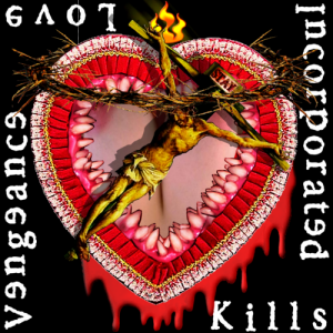 vengeance incorporated discography - love kills