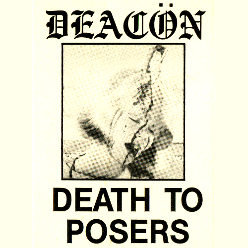 Deacon Death to Posers