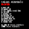vengeance incorporated predator songlist