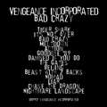 Vengeance Incorporated - Bad Crazy back cover