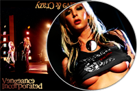Vengeance Incorporated Bad Live & Crazy